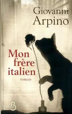 Mon frère italien  par Giovanni Arpino