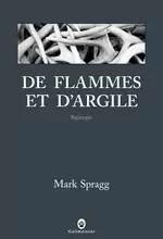 De flammes et d'argile  par Spragg