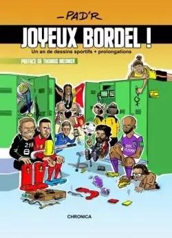 Joyeux Bordel – Un an de dessins sportifs