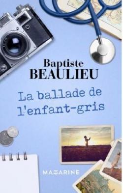 La Ballade de l'Enfant Gris par Beaulieu