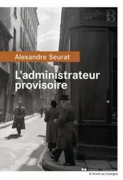 L'administrateur provisoire par Seurat