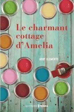 Le Charmant Cottage d'Amelia par Clements