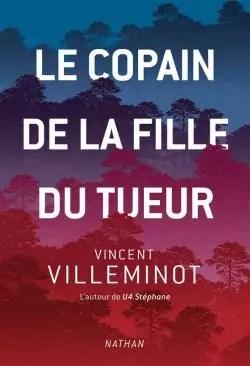 Le copain de la fille du tueur par Villeminot