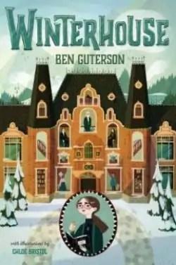 Winterhouse, tome 1 par Guterson