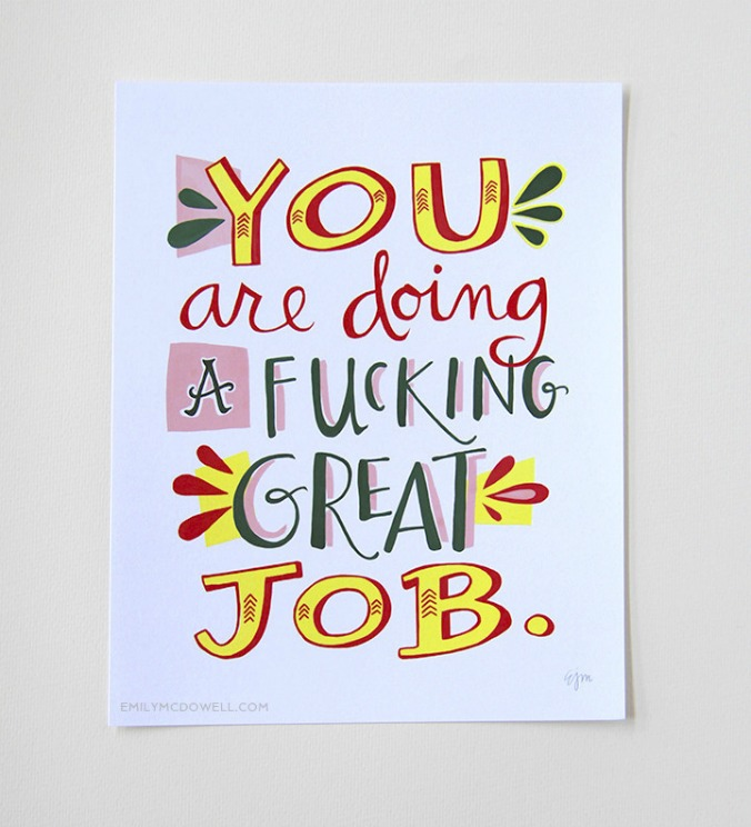 153-m-you-are-doing-a-fucking-great-job-print-8-x-10_1024x1024