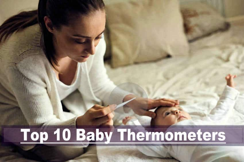 Top 10 Baby Thermometers