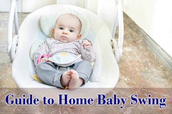 Buying Guide to home baby swing