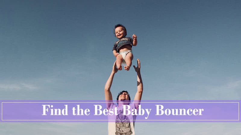 find the best baby Bouncer