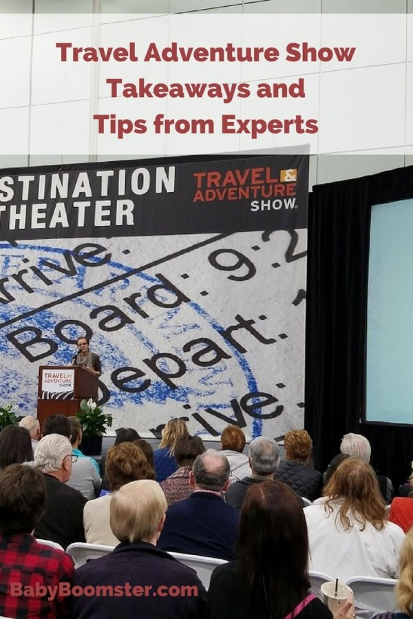 Travel Adventure Show Takeaways and Tips from Experts