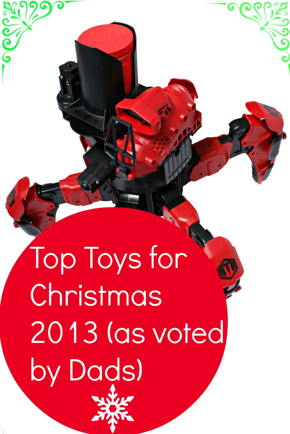 Christmas Toys 2013 : Top toys for christmas as chosen by dads baby budgeting
