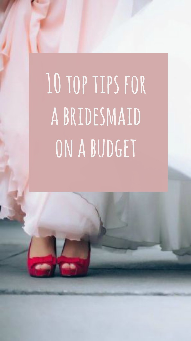 tips for a bridesmaid on budget
