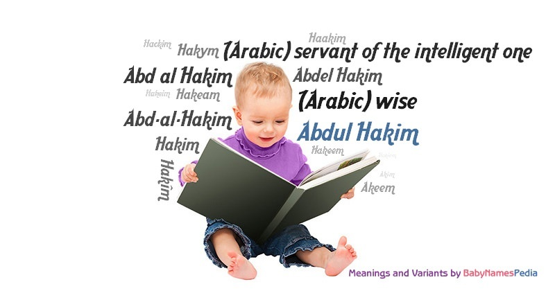 Abdul Hakim - Meaning of Abdul Hakim, What does Abdul ...