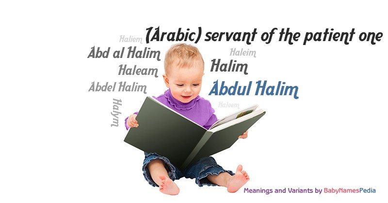 Abdul Halim - Meaning of Abdul Halim, What does Abdul ...