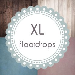 XL Floordrops