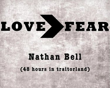 """Americana UK reviews Nathan Bell's """"Love > Fear"""""""