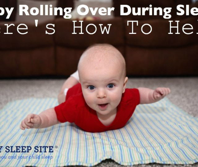 Baby Rolling Over During Sleep