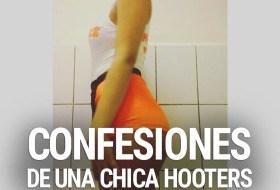 Confesiones de una chica Hooters Nicaragua