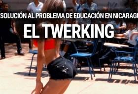 La solución al problema de la educación en Nicaragua: El Twerking #video