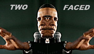 Obama Has two Faces