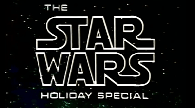 Watch The Star Wars Holiday Special