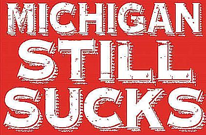 Michigan still sucks