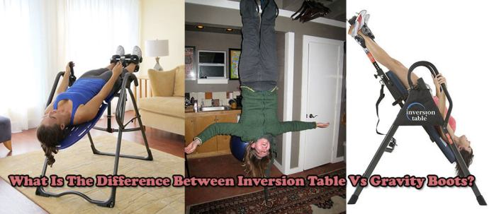 Inversion Table Vs Gravity Boots