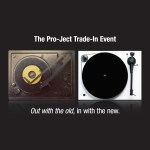 It's Back… The Pro-Ject Trade-In Event
