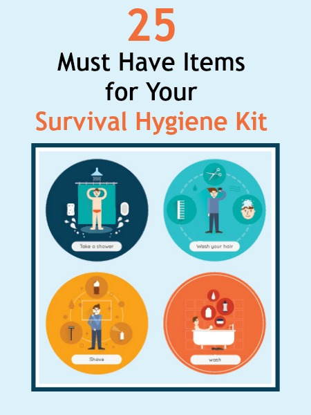 25 Must Have Items for Your Survival Hygiene Kit | Backdoor Survival