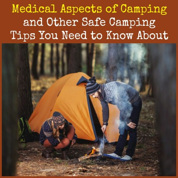 Medical Aspects of Camping   Backdoor Survival