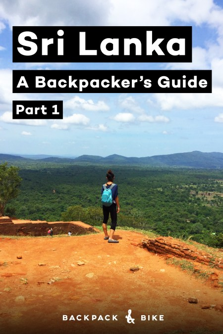 Sri Lanka | Hidden gems amongst chaos | A backpacker's guide | Part 1