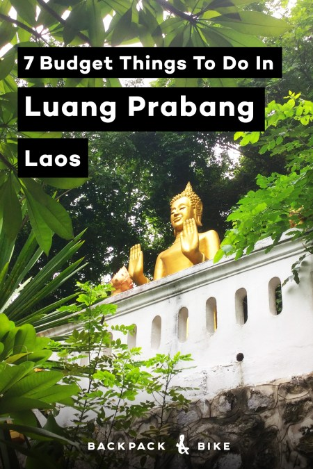 7 Budget Things To Do In Luang Prabang Laos | Laos in general is great for that because the whole country seems to move at a slower pace. Perfect for backpackers on a budget! Here are 7 must-do's that won't break the budget.