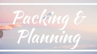 packing & planning tips box