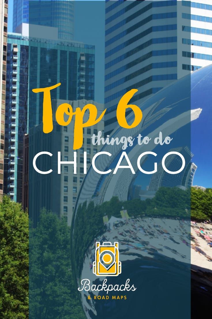 All the best things to do in Chicago are included in this Top 6 list! You don\'t want to miss any of these things during your next visit to the Windy City. Video guide included! #chicago #windycity #chicagotripplanning #chicagoarchitecture #citydestinations #traveltips #tripplanning