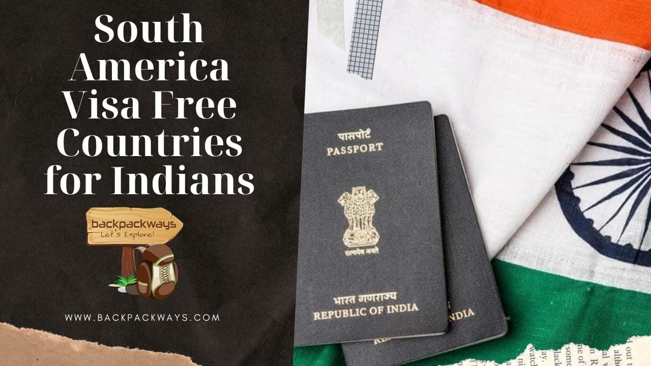 South America Visa Free Countries for Indian