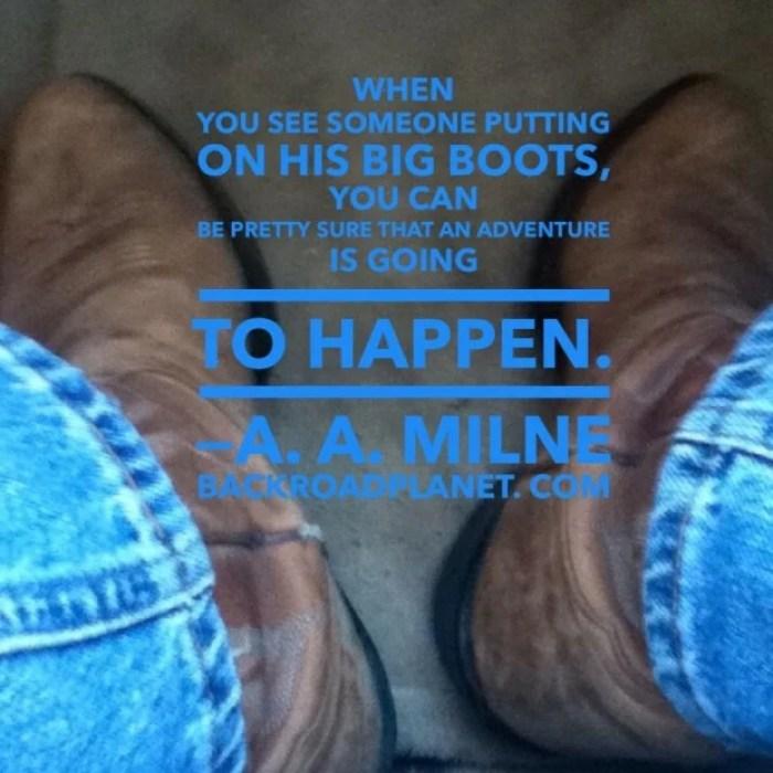 Milne Big Boots Adventure Quote Meme