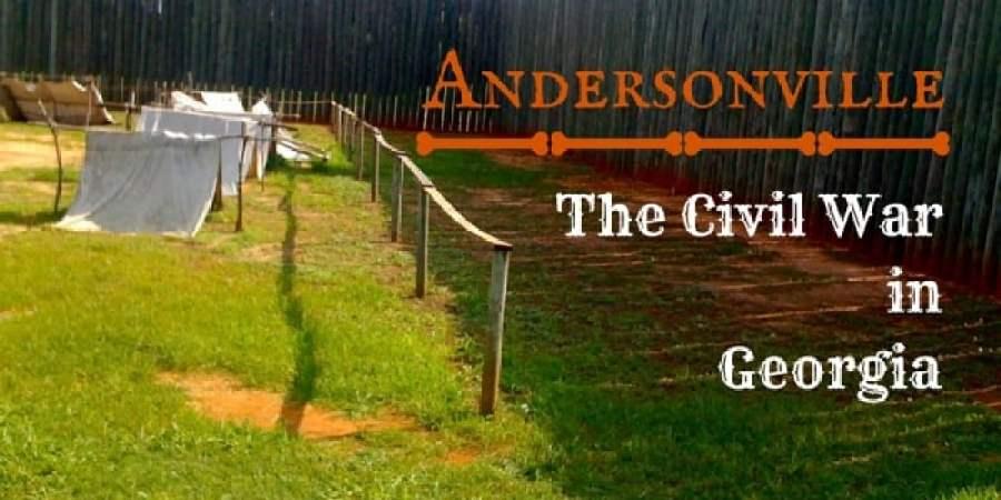 Andersonville: The Civil War in Georgia Image