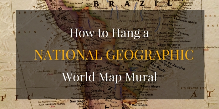 How to Hang a 2 - How to Hang a National Geographic World Map Mural