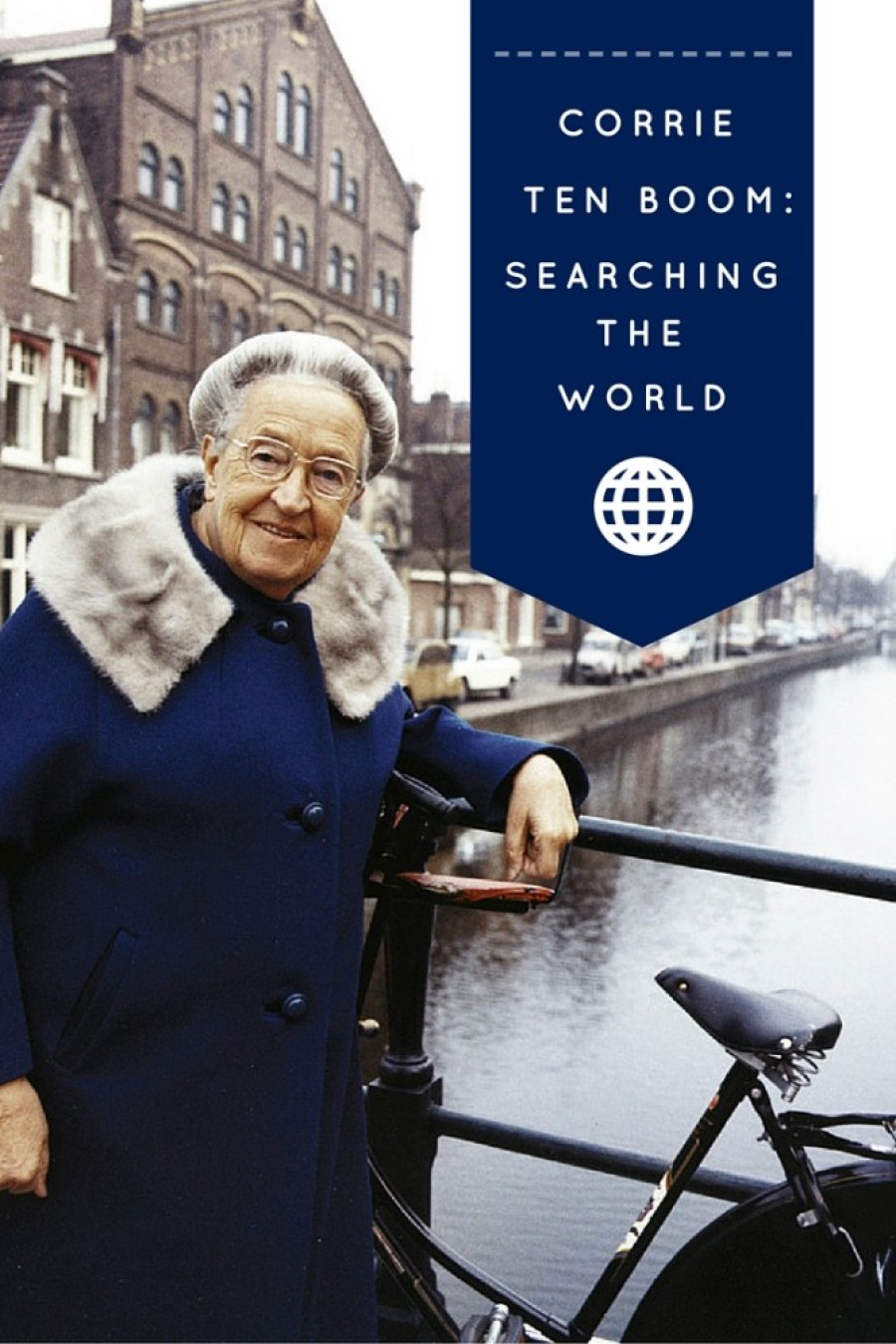 The - Searching the World for Corrie Ten Boom