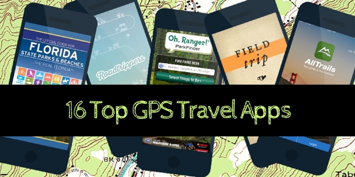 16 Top GPS Travel Apps - How to Find Anything Anywhere: 16 Top GPS Travel Apps
