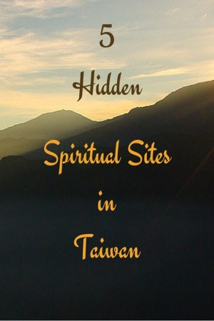 5 Hidden Spiritual Sites in Taiwan 3 - Discover 5 Hidden Spiritual Sites in Taiwan