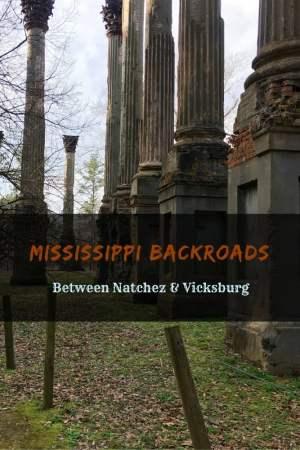 Mississippi BackroadsBetween Natchez and Vicksburg 3 - Mississippi Backroads Between Natchez & Vicksburg