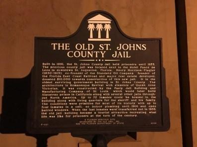 Old Jail St Augustine Florida Historical Marker