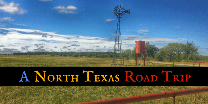 North Texas 2 - A North Texas Road Trip