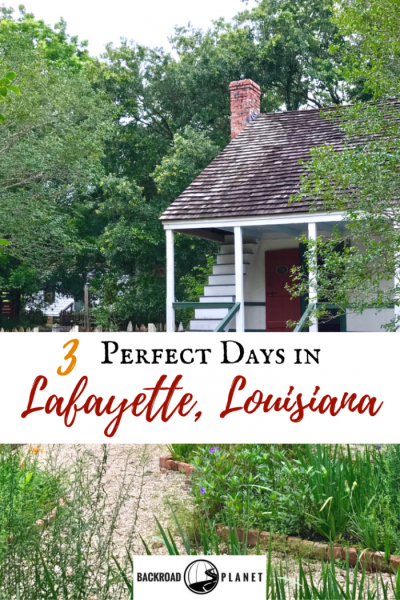 Three perfect days in Lafayette, Louisiana, include a visit to Vermilionville, an airboat swamp ride, a Tabasco® factory tour, Jungle Gardens, and the best Cajun cuisine.
