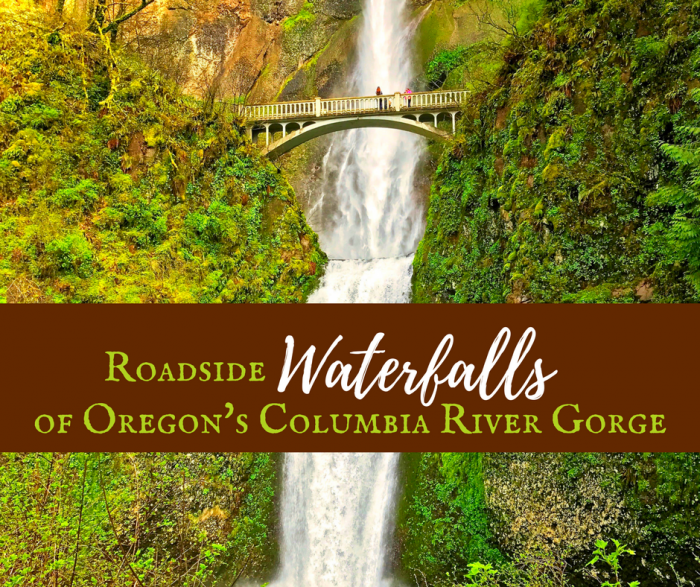 Roadside Waterfalls of Oregon's Columbia River Gorge