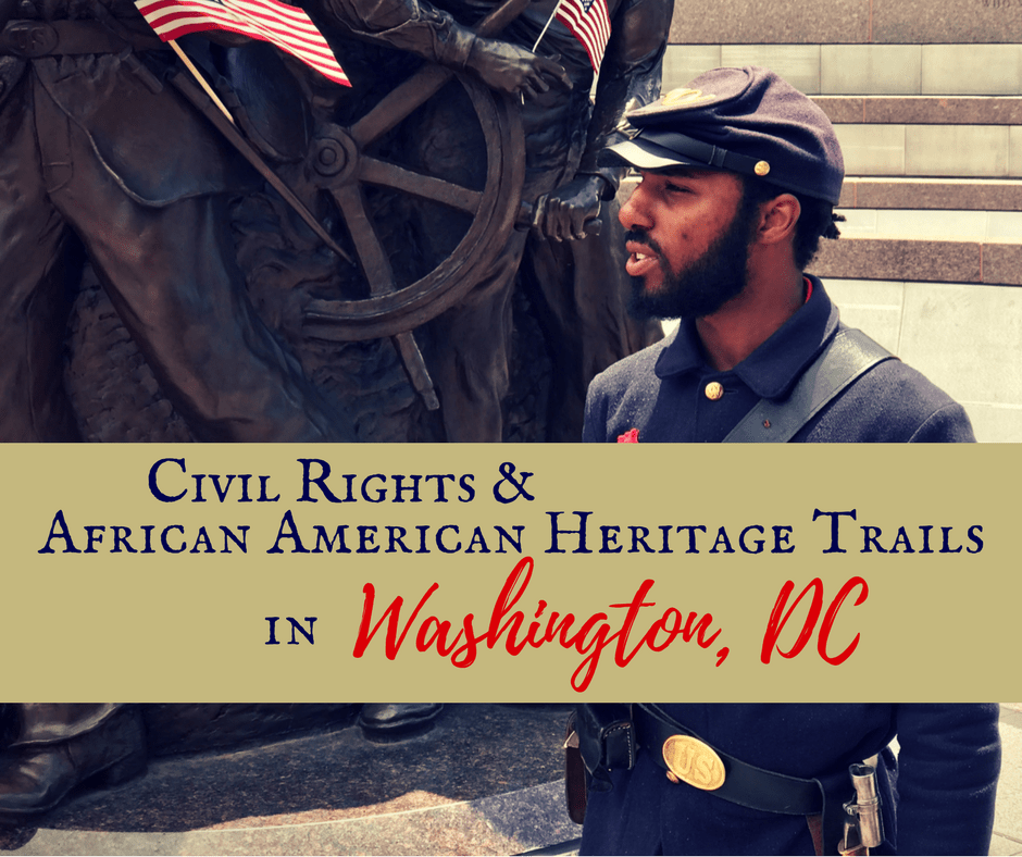 Civil Rights - Civil Rights & African American Heritage Trails in Washington, DC
