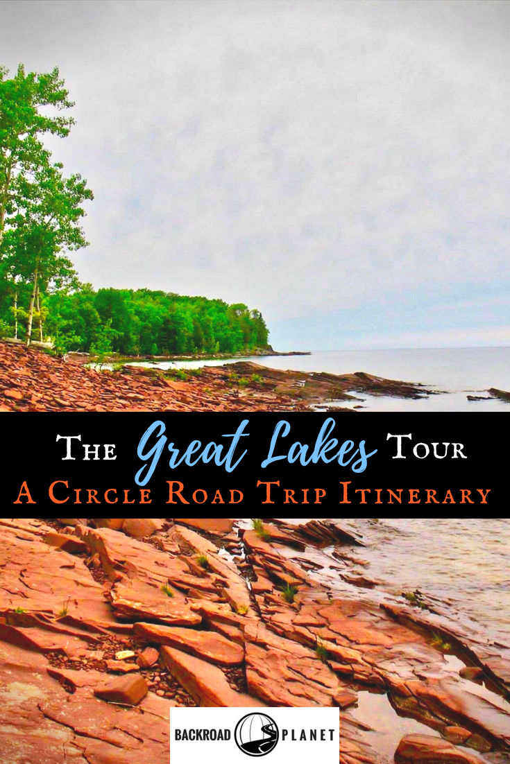 Great Lakes 2 - The Great Lakes Tour: A Circle Road Trip Itinerary