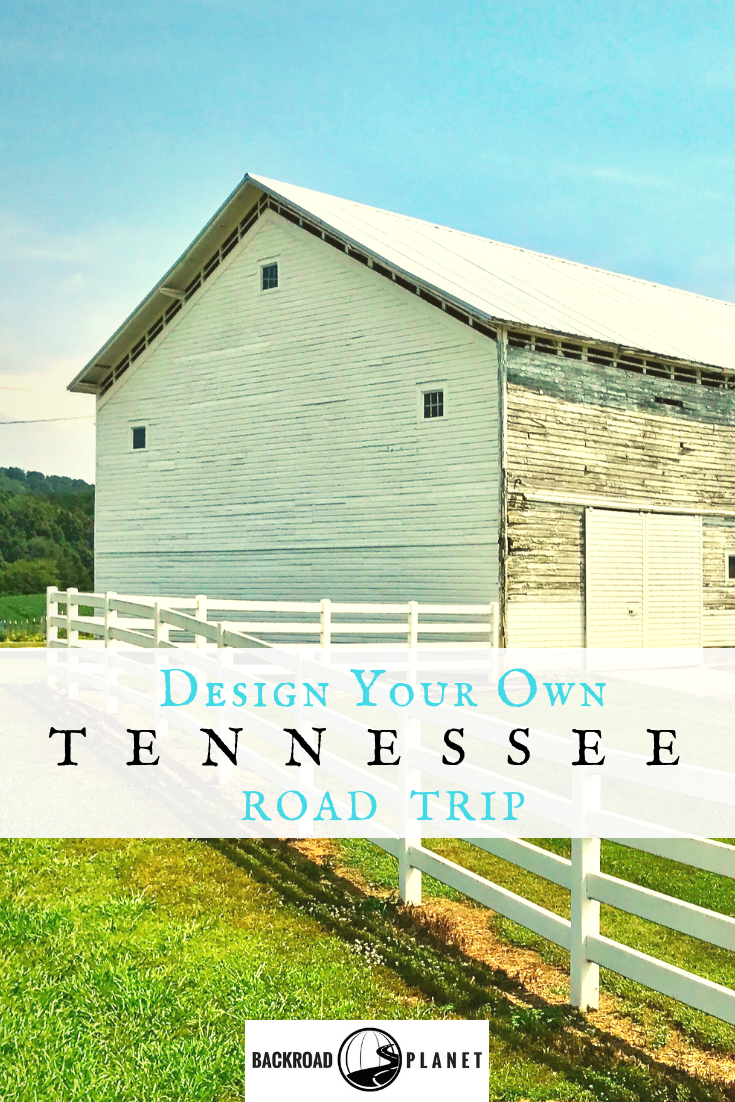 Tennessee Road Trip 2 - Design Your Own Tennessee Road Trip