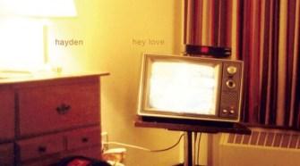 Hayden - Hey Love