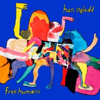 Album Review: Hen Ogledd – Free Humans